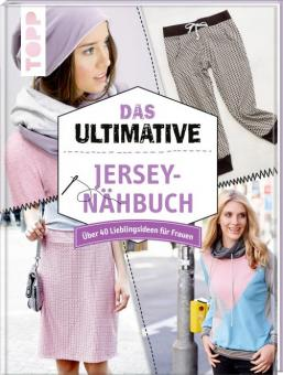 Das ultimative JERSEY Nähbuch